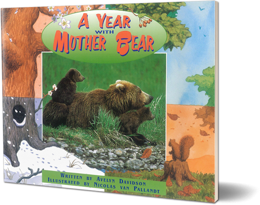 A Year With Mother Bear