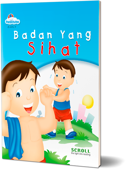 Badan Yang Sihat (A Healthy Body)