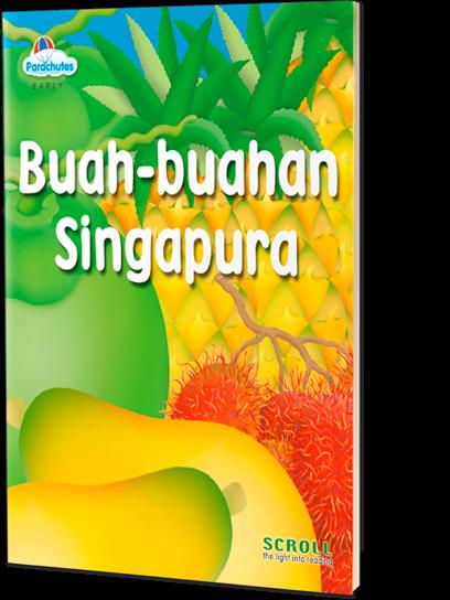 Buah-Buahan Singapura (Fruits Of Singapore)