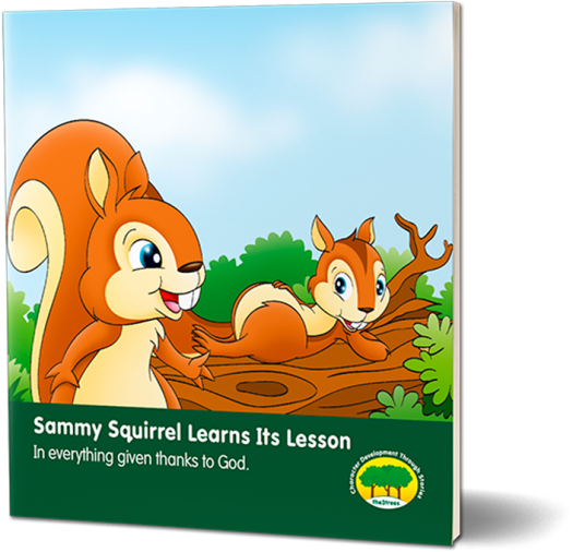 Sammy Squirrel Learns Its Lesson
